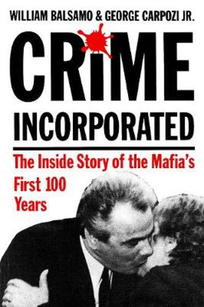Crime Incorporated - William Balsamo