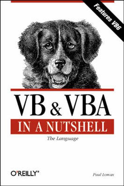 VB and VBA in a Nutshell - Paul Lomax