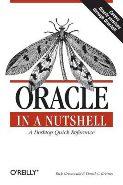 Oracle in a Nutshell - Rick Greenwald