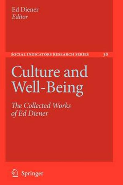 Culture and Well-Being - Ed Diener