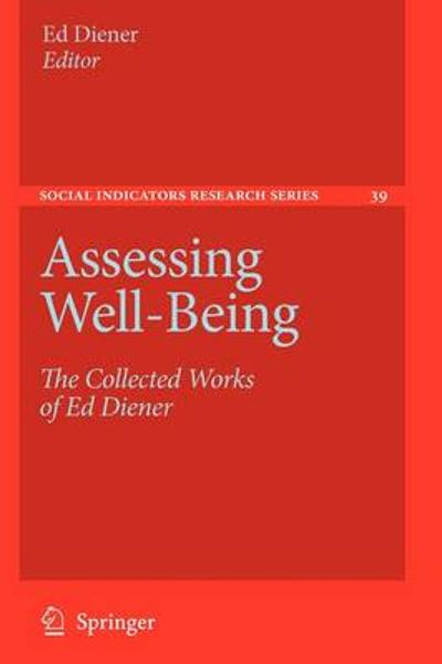 Assessing Well-Being - Ed Diener