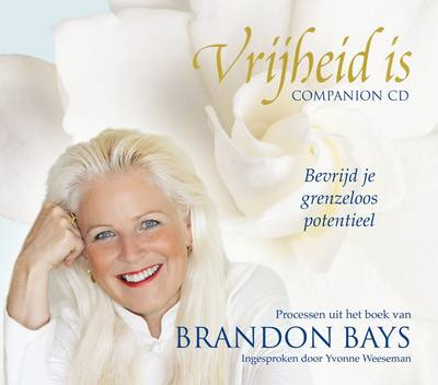Vrijheid is - Brandon Bays