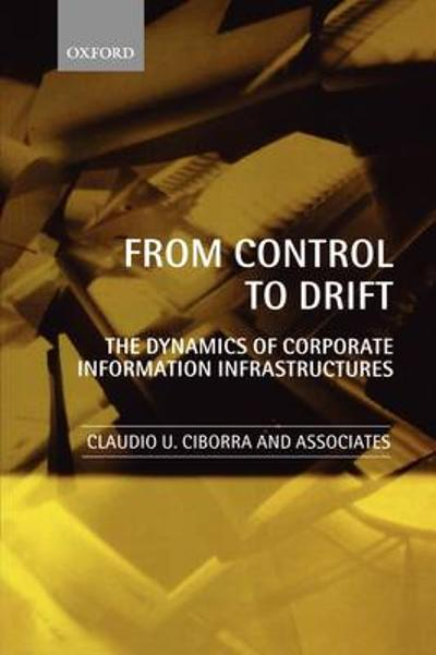 From Control to Drift - Claudio U. Ciborra