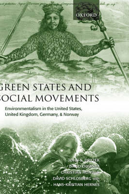 Green States and Social Movements - John S. Dryzek