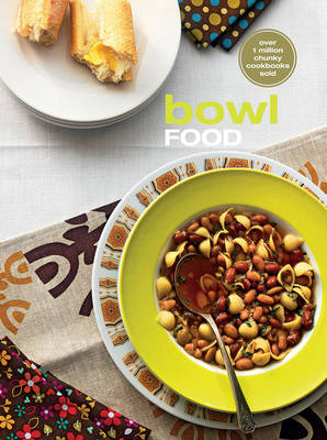 Bowl Food - Murdoch Books Test Kitchen