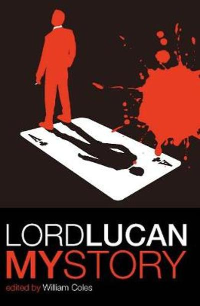 Lord Lucan - William Coles