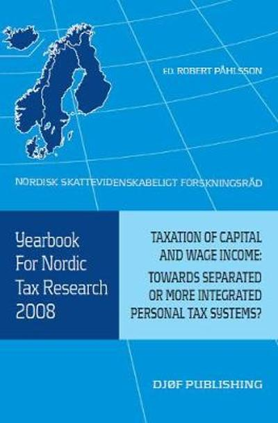 Yearbook for Nordic Tax Research 2008 - Robert Pahlsson