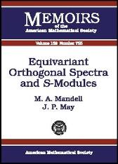 Equivariant Orthogonal Spectra and S-modules - M.A. Mandall J. Peter May