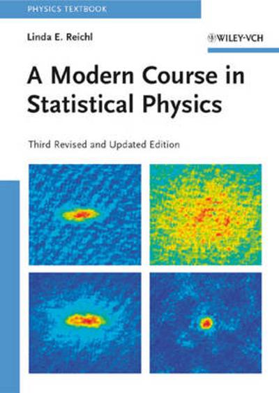 A Modern Course in Statistical Physics - Linda E. Reichl