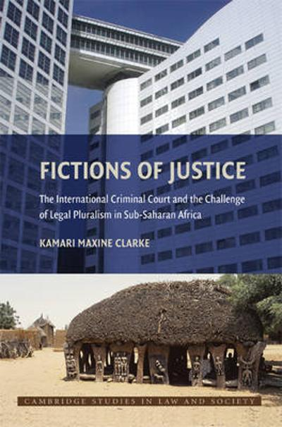Fictions of Justice - Kamari Maxine Clarke