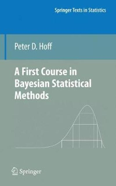 A First Course in Bayesian Statistical Methods - Peter D. Hoff