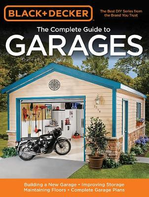 The Complete Guide to Garages - Chris Marshall