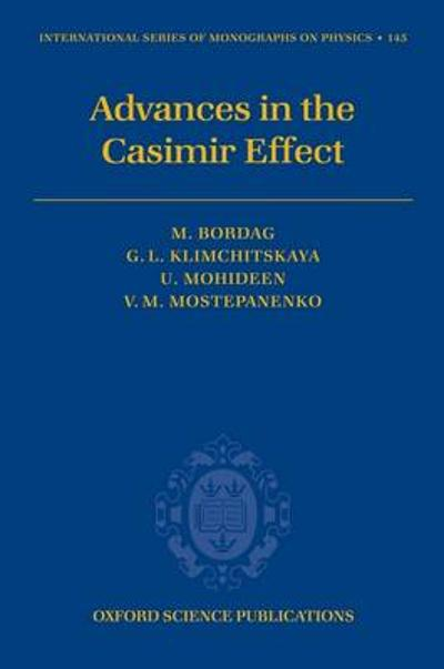 Advances in the Casimir Effect - Umar Mohideen