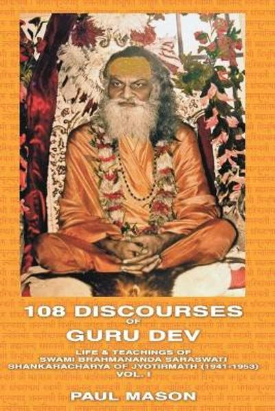 108 Discourses of Guru Dev - Paul Mason