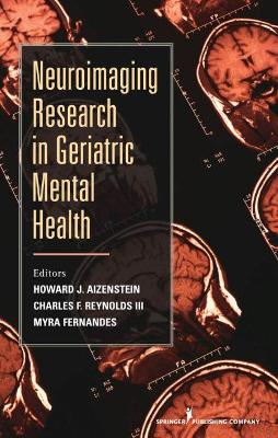 Neuroimaging Research in Geriatric Mental Health - Howard J. Aizenstein