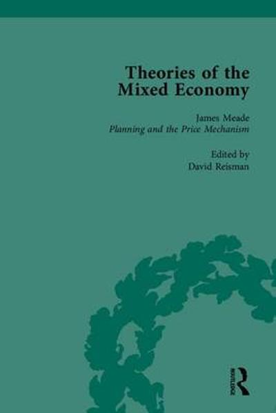 Theories of the Mixed Economy - David Reisman