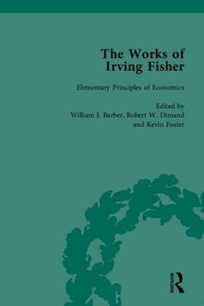 The Works of Irving Fisher - William J. Barber