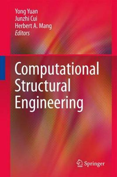 Computational Structural Engineering - Yong Yuan