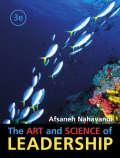 Art and Science of Leadership - Nahavandi