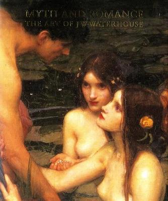 Myth and Romance - J.W. Waterhouse