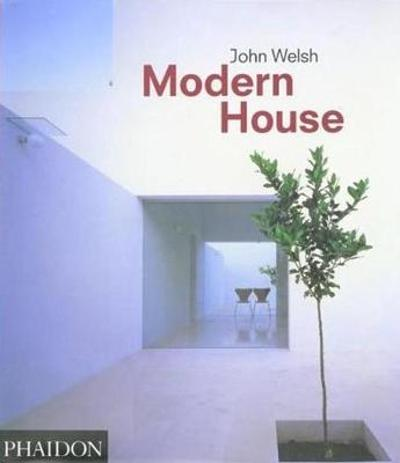 Modern House - John Welsh