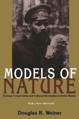 Models of Nature - Douglas R. Weiner