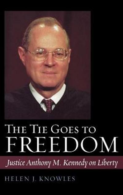 The Tie Goes to Freedom - Helen J. Knowles