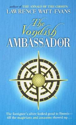 The Vondish Ambassador - Lawrence, Watt-Evans