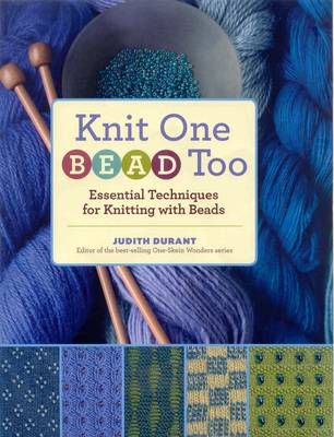 Knit One Bead Too - Judith Durant