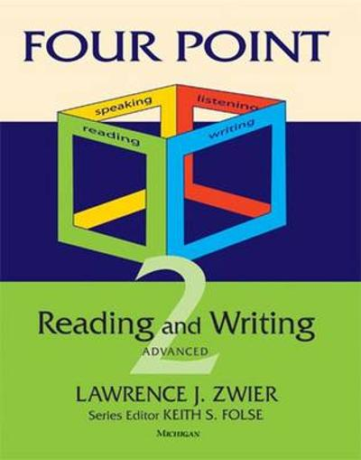 Four Point Reading-writing 2 Advanced - Lawrence J. Zwier