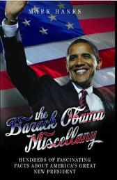 The Barack Obama Miscellany - Mark Hanks