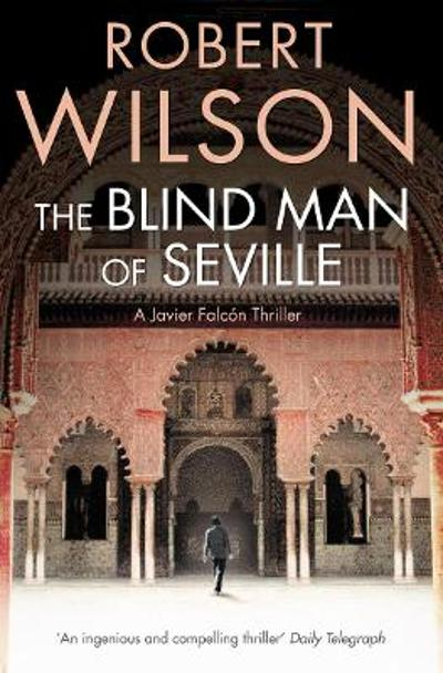 The blind man of Seville - Robert Wilson