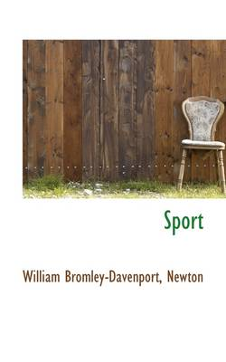 Sport - William Bromley-Davenport Newton