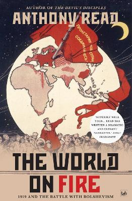 The World on Fire - Anthony Read