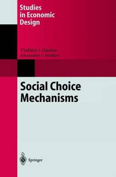 Social Choice Mechanisms - V.I. Danilov