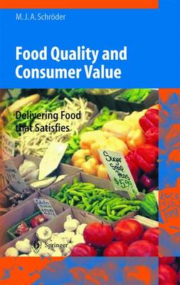Food Quality and Consumer Value - Monika J.A. Schroder