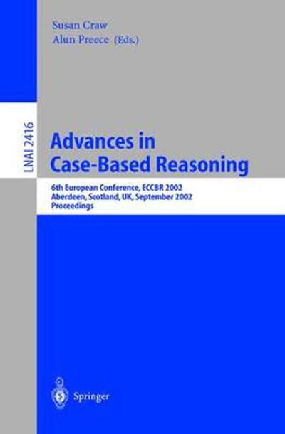 Advances in Case-Based Reasoning - Susan Craw