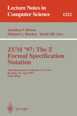 ZUM'97: The Z Formal Specification Notation - Jonathan P. Bowen