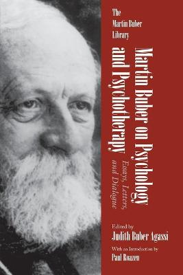 Martin Buber on Psychology and Psychotherapy - Martin Buber