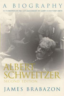 Albert Schweitzer - James Brabazon