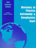 Directory of Organizations with Physics, Astronomy and Geophysics Staff - American Institute of Physics