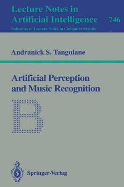 Artificial Perception and Music Recognition - A.S. Tangian