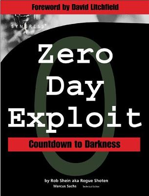 Zero-Day Exploit: - Rob Shein