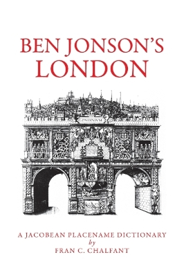 Ben Johnson's London - Fran C. Chalfant