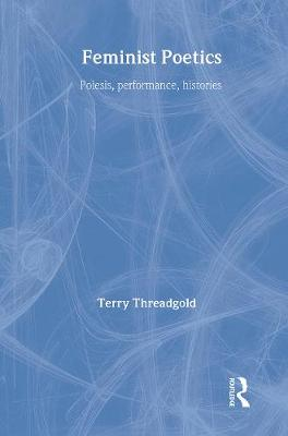 Feminist Poetics - Terry Threadgold