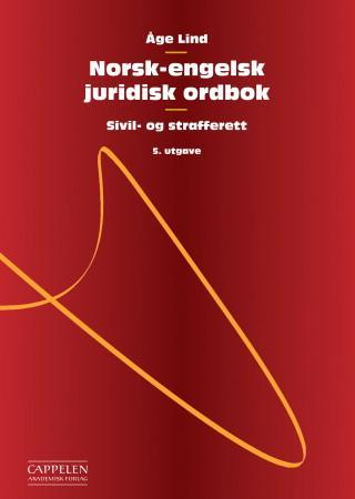Norsk-engelsk juridisk ordbok = Norwegian-English dictionary of law - Åge Lind