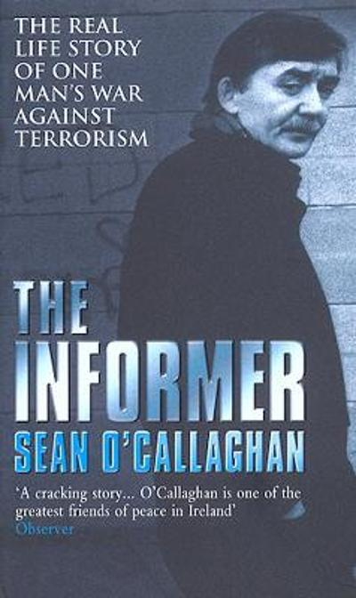 The Informer - Sean O'Callaghan