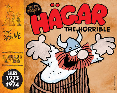 Hagar the Horrible (the Epic Chronicles Of) - Dik Browne