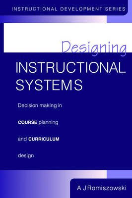 Designing Instructional Systems - A. J. Romiszowski