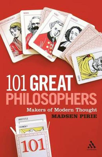 101 Great Philosophers - Madsen Pirie